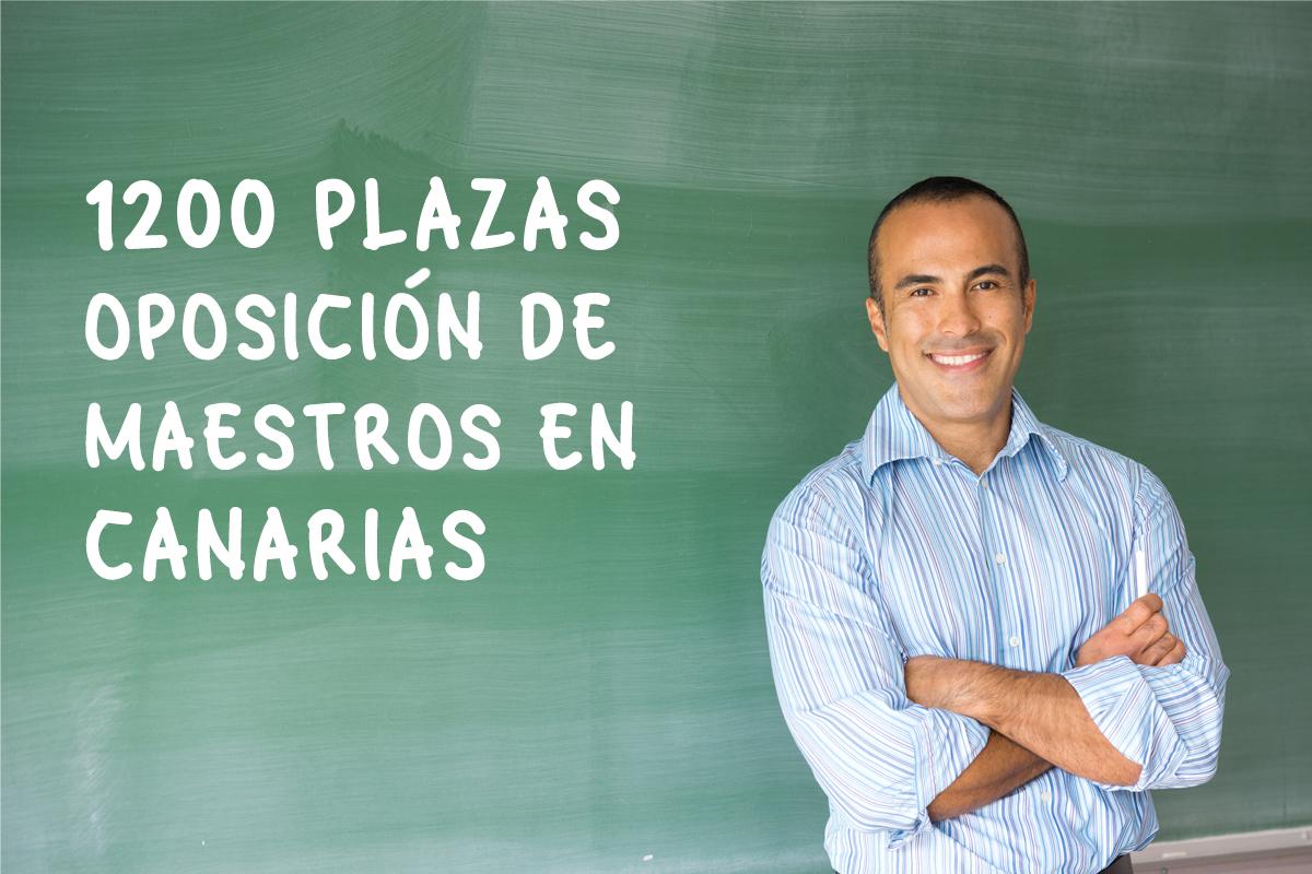 1200 plazas Oposición de maestros de Canarias