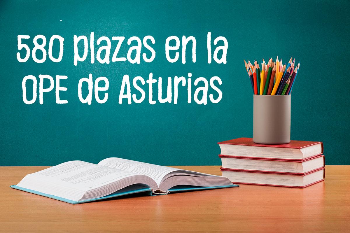 580 plazas para personal docente en la OPE de Asturias