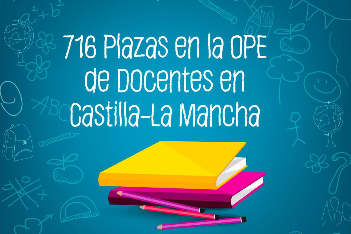 716 plazas en la OPE de Docentes de Castilla-La Mancha