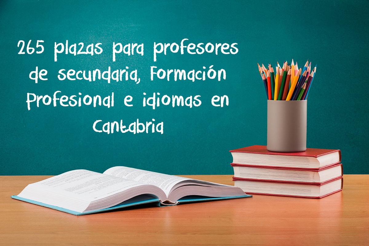 265 plazas para profesores de secundaria, Formación Profesional e idiomas en Cantabria