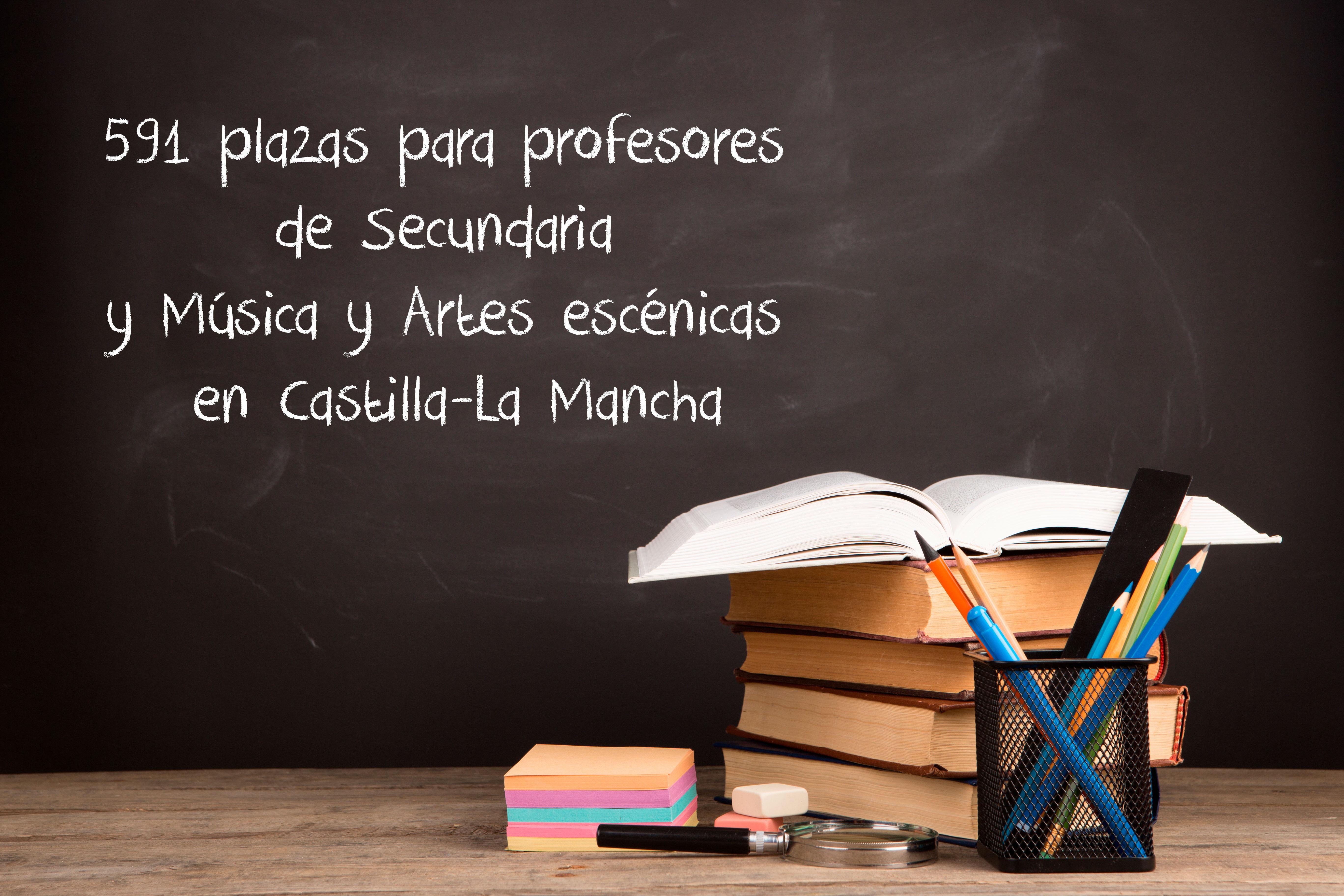 591 plazas para profesores de Secundaria y Música y Artes Escénicas en Castilla-La Mancha
