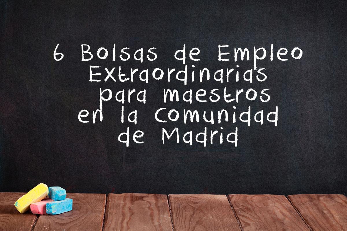 6 Bolsas de Empleo Extraordinarias para maestros en la Comunidad de Madrid