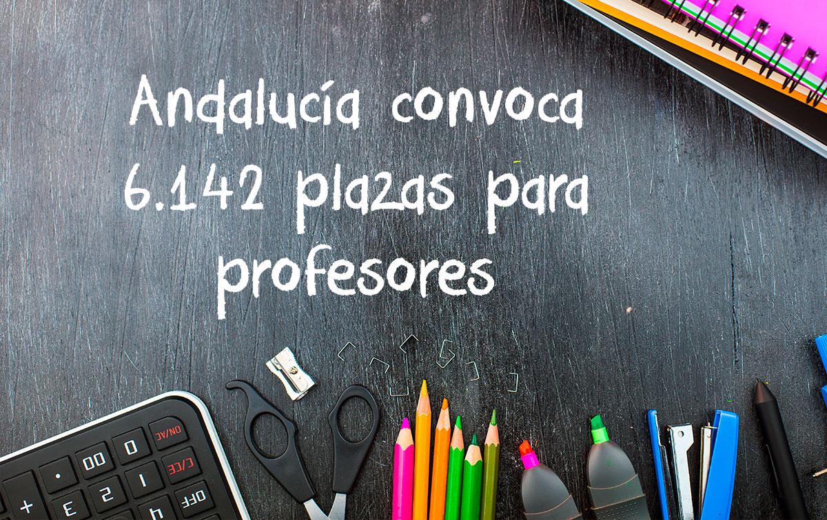 Andalucía convoca 6.142 plazas para profesores