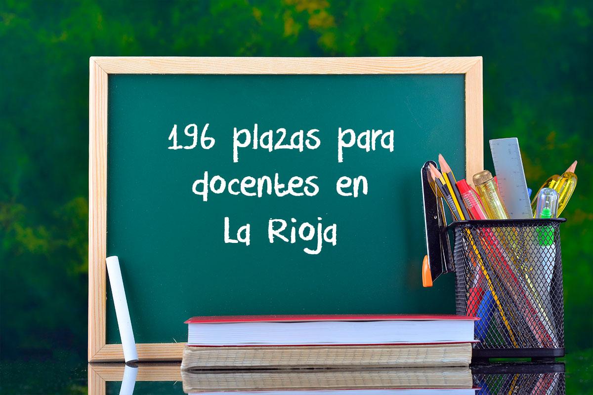 196 plazas para docentes en La Rioja