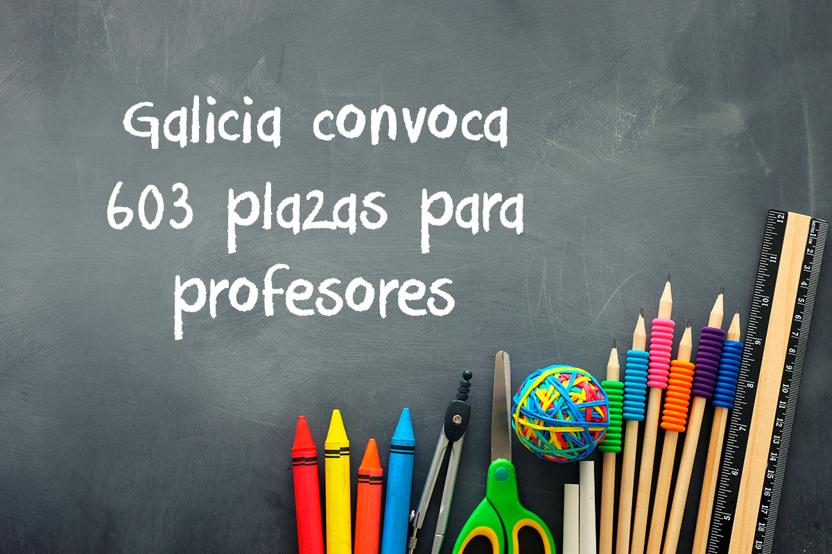 Galicia convoca 603 plazas para profesores