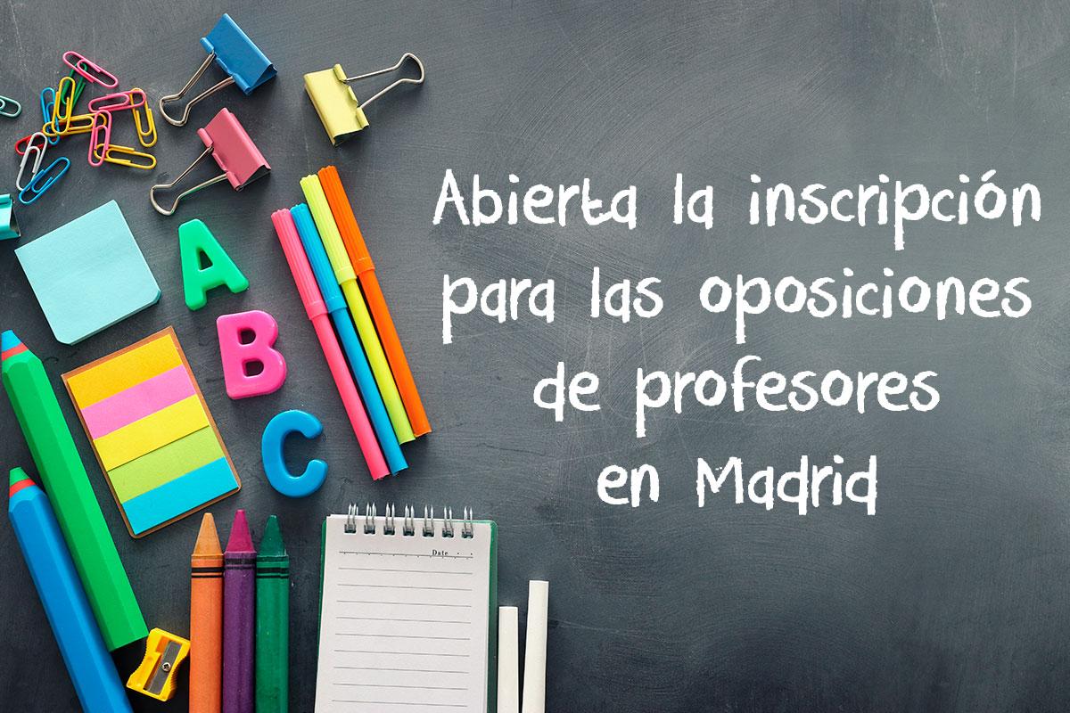 Abierta la inscripción para las oposiciones de profesores en Madrid