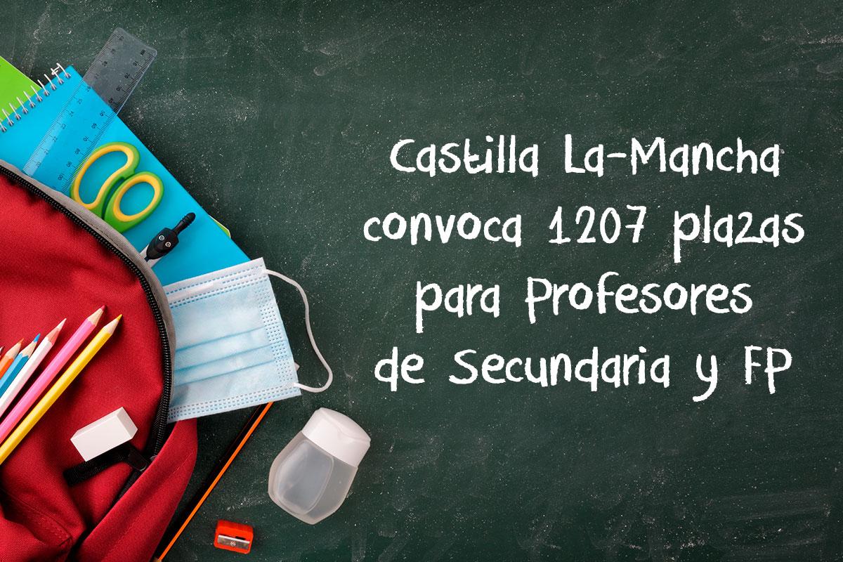Castilla La-Mancha convoca 1207 plazas para Profesores de Secundaria y FP