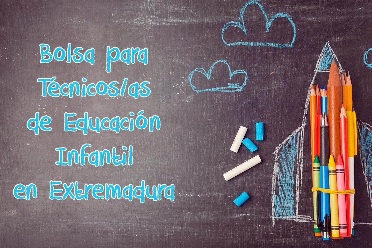 Bolsa para Técnicos/as de Educación Infantil en Extremadura